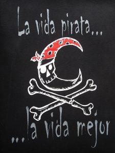 La vida pirata, la vida mejor